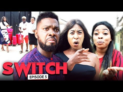 Download SWITCH (Chapter 5) - LATEST 2019 NIGERIAN NOLLYWOOD MOVIES