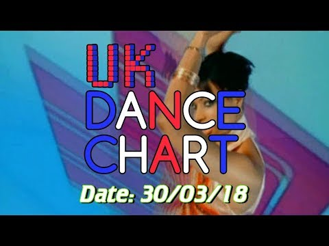 UK TOP 40 - DANCE SINGLES CHART + ALBUM CHART (30/03/2018)