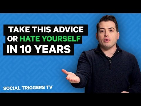 Attention College Graduates: Take this advice TODAY (or hate yourself in 10 years)