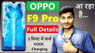 Oppo F9 Pro Launch Date in india? Price camera Full details | Vooc Charging ! Tech Updates #15