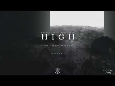 Martin Garrix feat. Bonn - High On Life (Tomorrowland Outro Edit)