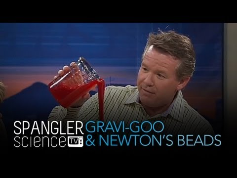 Gravi-Goo and Newton's Beads