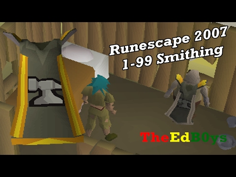 Runescape 2007 1-99 Smithing Guide | How to get 99 Smithing OSRS