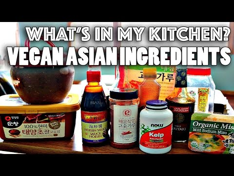 VEGAN ASIAN COOKING: MUST-HAVE INGREDIENTS