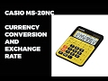 Casio MS-20NC | Currency Conversion | Exchange Rate