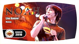 NOAH - Full Konser (Live Konser Malang 30 Maret 2016)