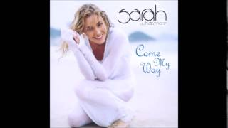 Sarah Whatmore - Come My Way (Unreleased Song)