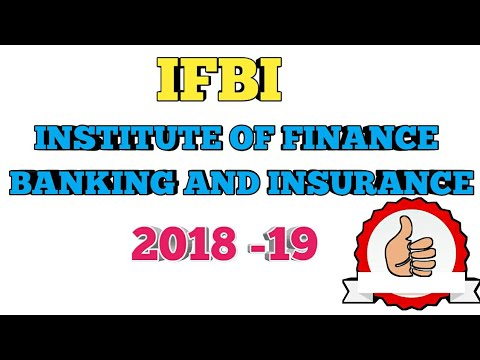 IFBI- INSTITUTE OF FINANCE,BANKING AND INSURANCE 2018-19