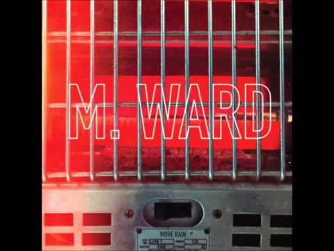 M. Ward - Girl From Conejo Valley