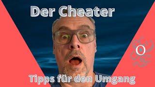 DER CHEATER, Tipps zum Umgang mit diesem Problemspieler. #dmTipps, #cheating