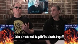 riot swords and tequila book biography by martin popoff the metal voice