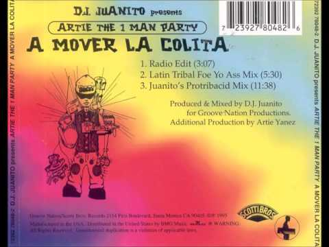 DJ Juanito - Artie the one man party - A mover la colita - 1995