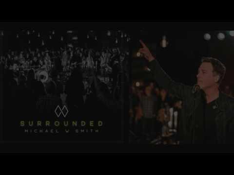 Michael W. Smith - Surrounded (Fight My Battles) - Instrumental W/ Lyrics