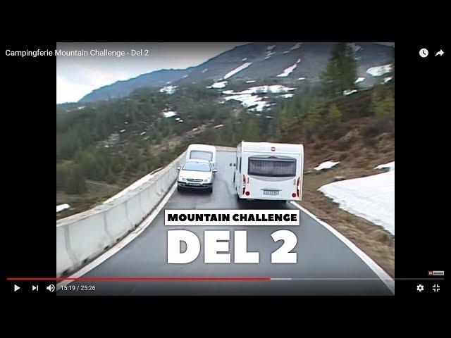 Campingferie Mountain Challenge - Del 2
