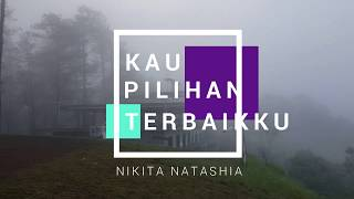 Download Kau Pilihan Terbaikku - Regina Pangkarego - Nikita Natashia (LIRIK)