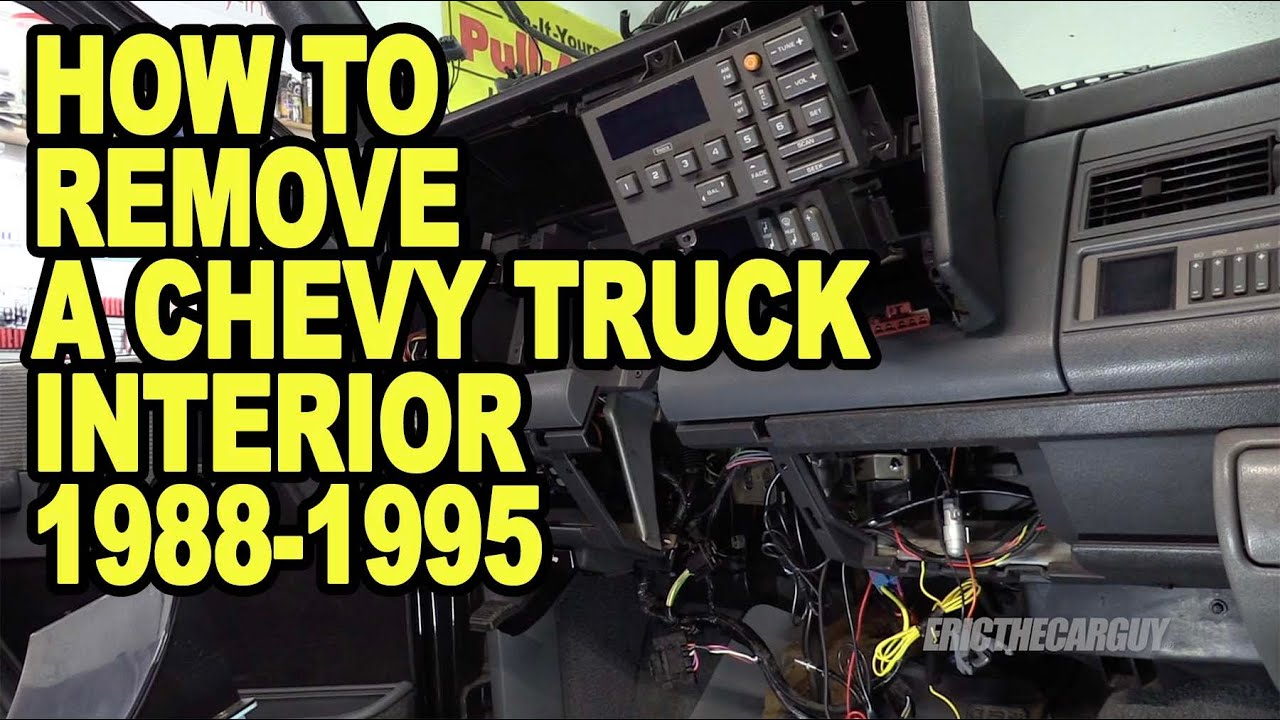 How To Remove A Chevy Truck Interior 1988 1995 Etcgdadstruck Youtube