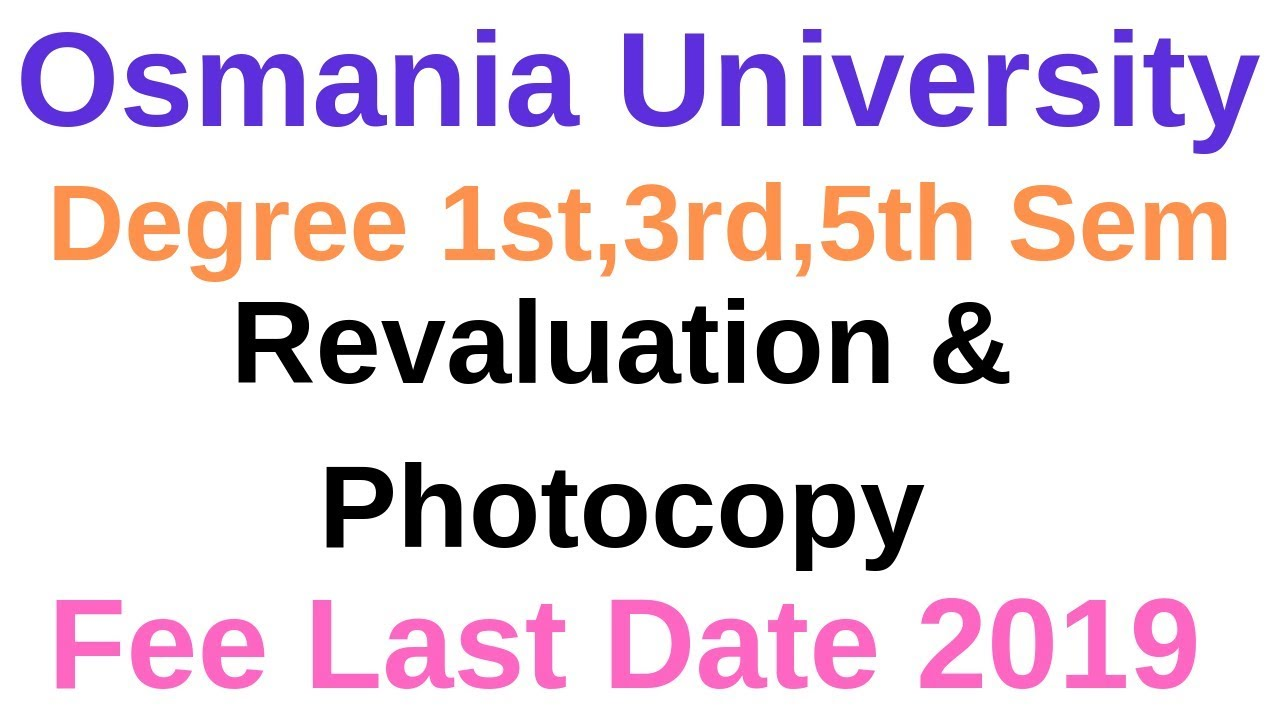 OU Degree 1st 3rd 5th Sem Revaluation (RV) Fee Dates 2019