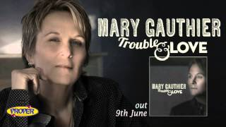 Mary Gauthier - Another Train [Official Audio]