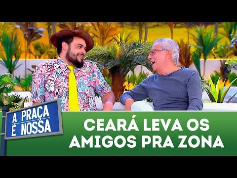 Ceará leva os amigos pra zona | A Praça é Nossa (22/03/18)