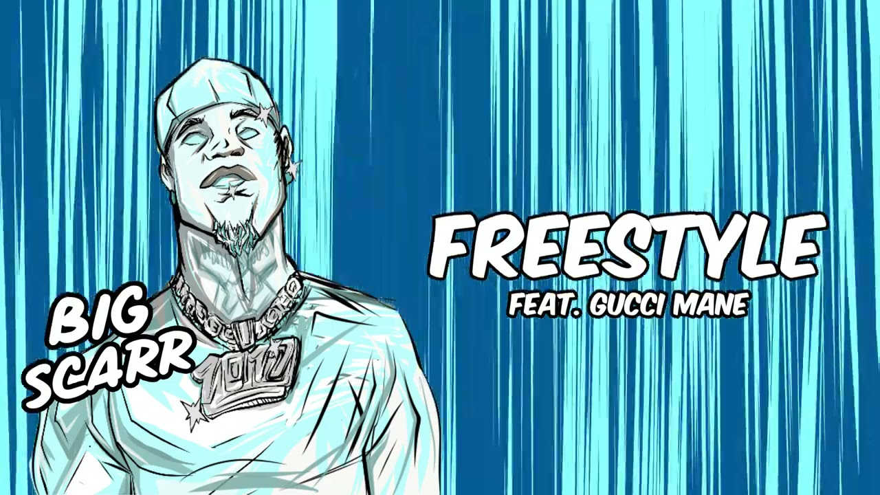 Download Big Scarr - Freestyle (feat. Gucci Mane) [Official Audio]