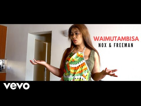 Nox - Waimutambisa (Official Video) ft. Freeman