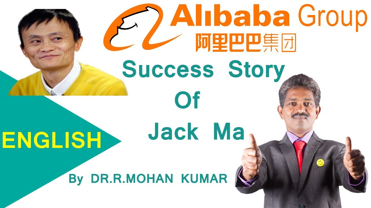 Jack Ma – The Inspirational Story of Alibaba Founder