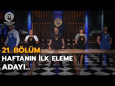 Haftanın ilk eleme adayı belli oldu!   21. Bölüm   MasterChef Türkiye