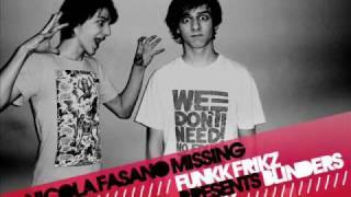Nicola Fasano - Missing (Funkk Frikz pres. Blinders Remix)