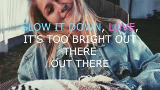 Slow Down Love Louis The Child Ft Chelsea Cutler Lyrics