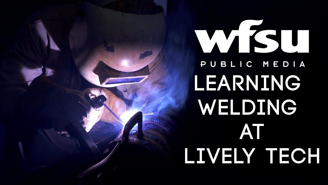 Leaving College to Learn Welding at Lively Tech