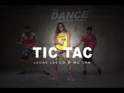 Tic Tac - Lucas Lucco & Mc Lan I Coreografía Zumba ZIN I So Dance
