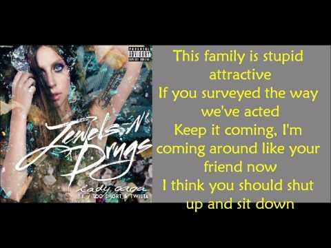 Jewels N´ Drugs Lyrics Lady Gaga Ft. Twista and Too Short