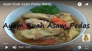 Ayam Kuah Asam Pedas Manis Youtube