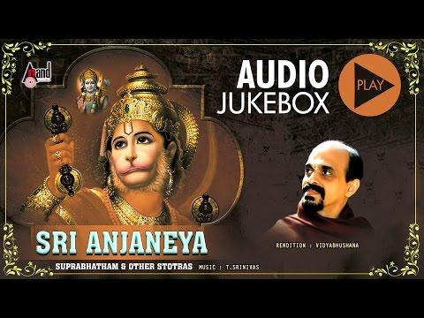 Sri Anjaneya Suprabhatam Stotra | Juke Box | Sung By: Vidyabhushana