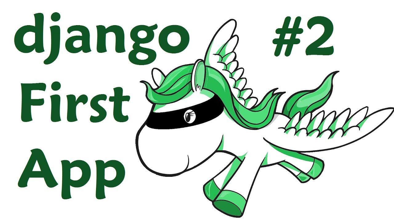 Creating App – Django Web Development with Python 2