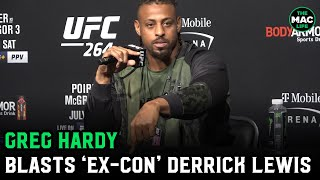 """Greg Hardy blasts 'fat, fat, fat' Derrick Lewis: """"He's an ex-con who doesn't know when to shut up"""""""