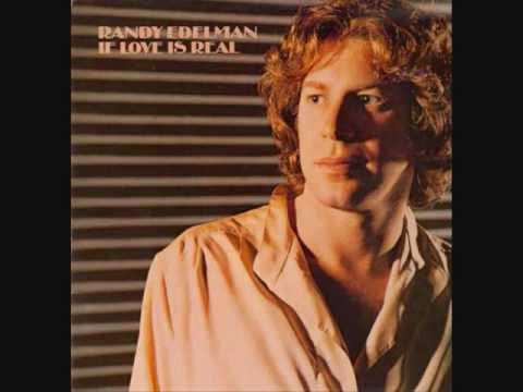 Randy Edelman - If Love Is Real