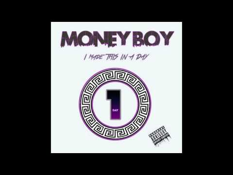 Money Boy - I Made This In A Day