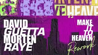 Download lagu David Guetta MORTEN Make It To Heaven Rework