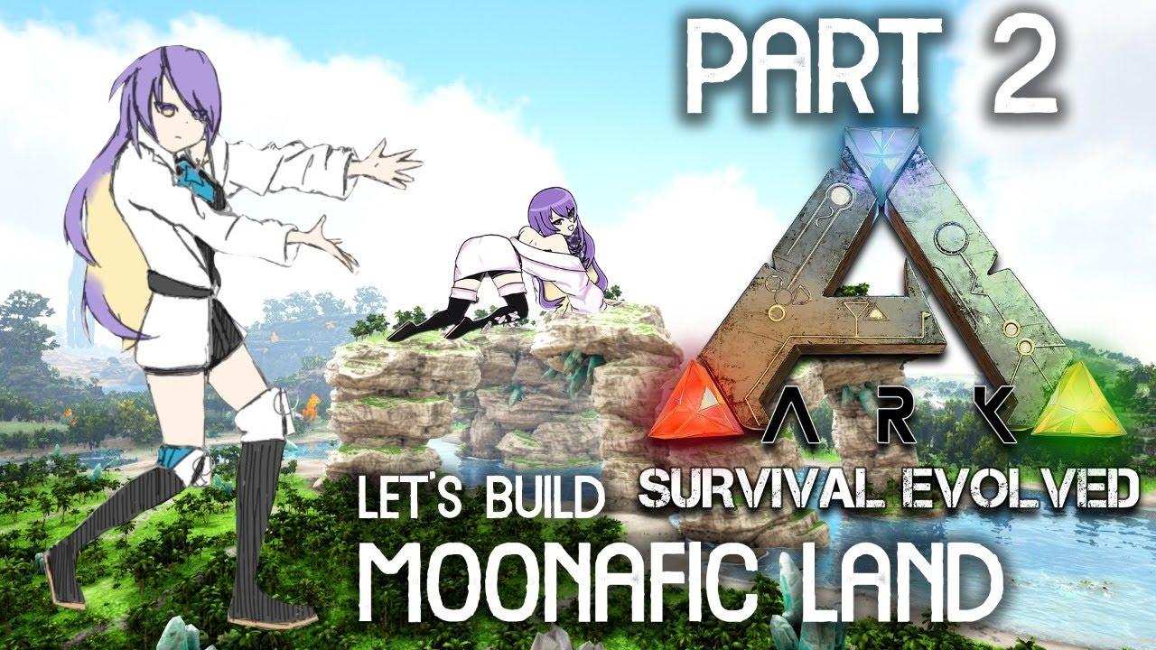 【ARK】Build MoonaficLand [ Part 2 ] - ID | EN【holoID】