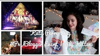 KATY PERRY VLOG | #P4UBloggerEvent | Lily Kitten Thumbnail