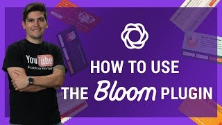 How To Use The Bloom Plugin - Best Email Optin Plugin For Wordpress!