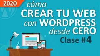 Cómo Crear Una Web Profesional Con WordPress, Desde Cero, Paso a Paso [PARTE #4]