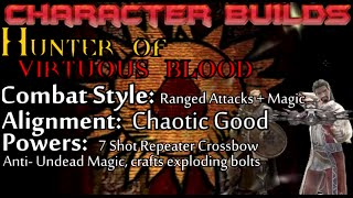 Skyrim Builds - Hunter of Virtuous Blood (Automatic-Crossbow)