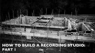 How to build a recording studio: Part 1