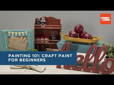 Painting 101: Craft Paint for Beginners | Hobby Lobby®