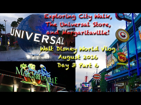 Exploring City Walk, The Universal Store, and Margaritaville! | Disney World Vlog | Day 3 | Part 6