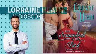 Enjoy Best Of Lorraine Heath Audible Audiobooks, Starring: The Scoundrel in Her Bed: A Sin for All