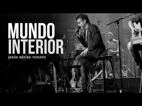 Mundo Interior - Jesús Adrián Romero - Video Musical