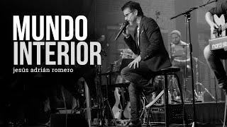 Mundo Interior - Jesús Adrián Romero -  Musical